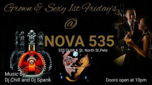 Grown and Sexy First Fridays at historic venue NOVA 535 in Downtown St. Pete
