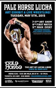 Pale Horse Lucha Art Exhibit and Live Wrestling on Cinco de Mayo at the historic 1920 event venue NOVA 535 Unique Event Space here in gorgeous downtown St. Petersburg, Florida.