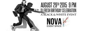 https://nova535.com/event/dj-fresh-birthday-celebration-a-black-and-white-event/