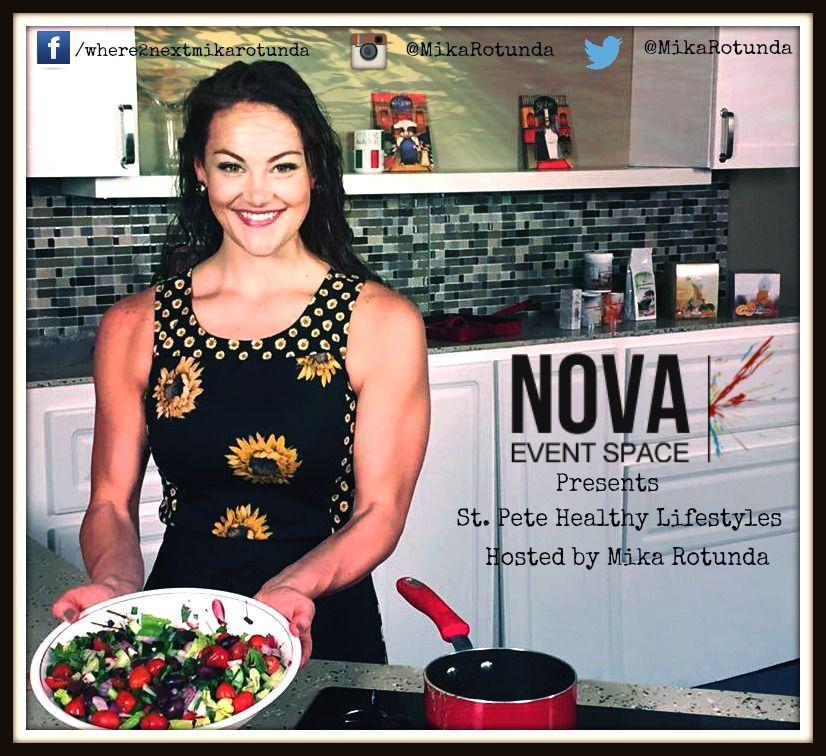 St. Pete HEalthy Lifestyles at NOVA 535 hosted by Mika Rotunda