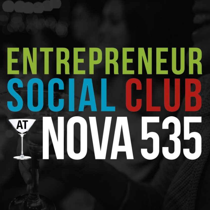 Entrepreneur Social Club at NOVA 535 in DTSP