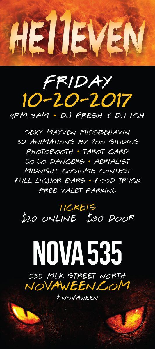 Team Novaween He11even at historic DTSP venue NOVA 535 downtown St. Pete, Florida