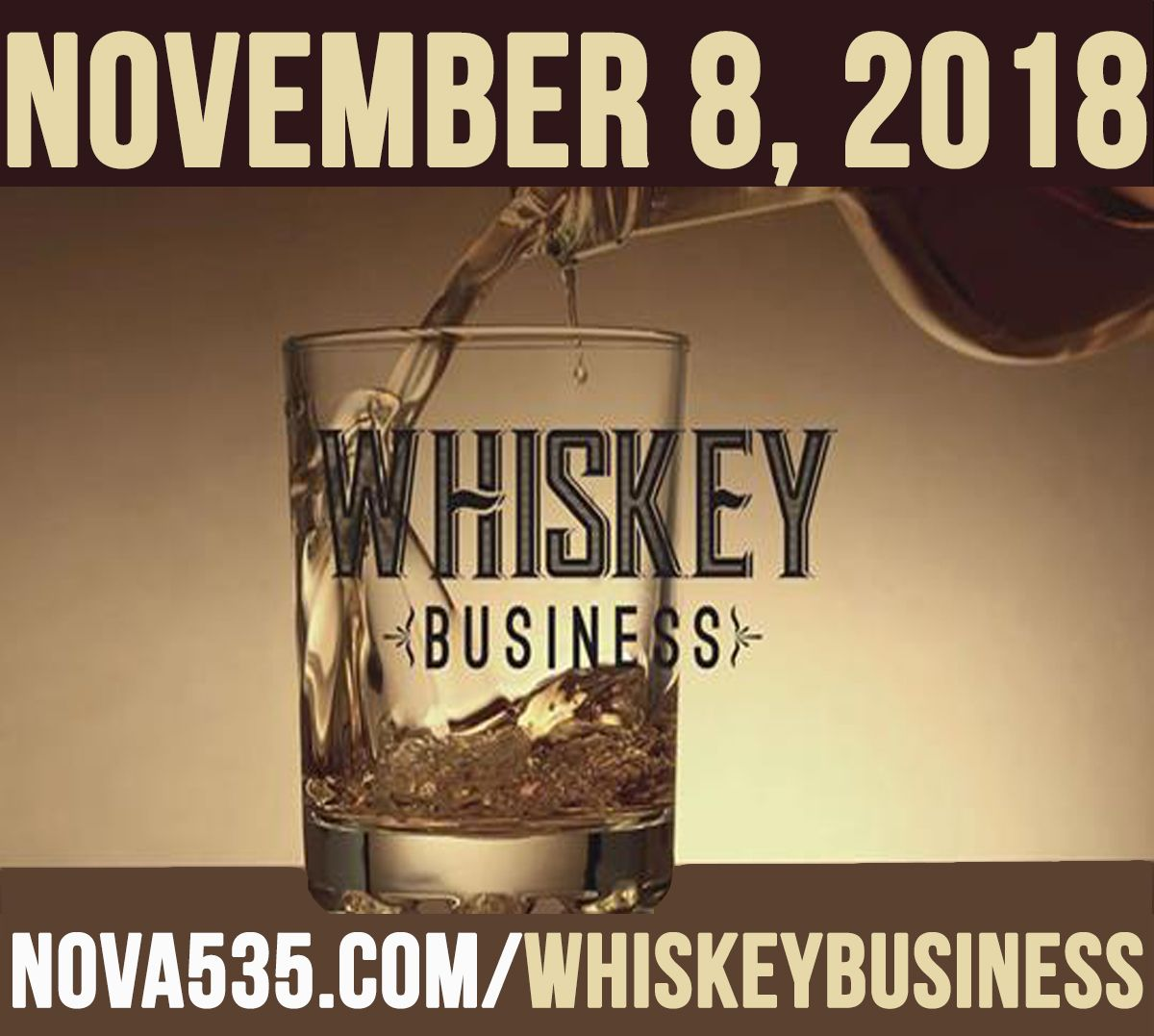Thursday November 8, 2018 Whiskey Business at Downtown St. Pete historic venue NOVA 535 in DTSP