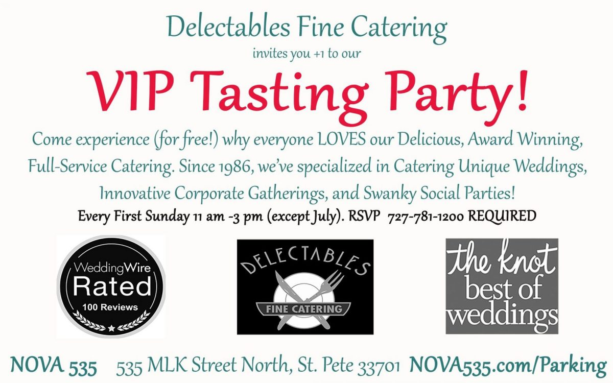 Nova First Sunday with Delectables Catering VIP Invite to NOVA 535