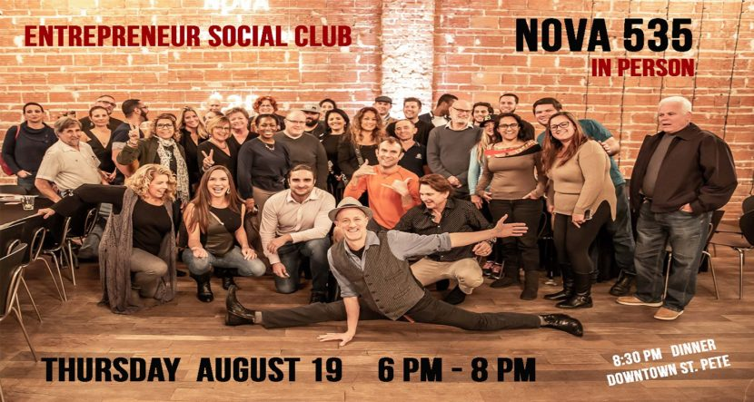 2021 08-19 Entrepreneur Social Club in person at historic downtown St. Pete venue NOVA 535