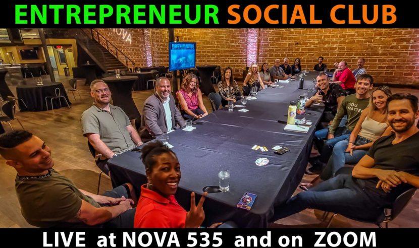 2021 Entrepreneur Social Club at downtown St. Pete venue NOVA 535 and on ZOOM