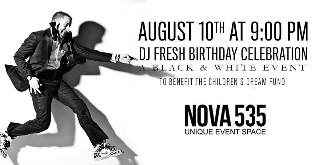 2019 DJ Fresh Birthday Celebration Saturday, August 10, 2019 Historic Downtown St Pete Venue NOVA 535